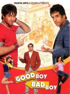 Good Boy Bad Boy Tusshar Kapoor, Emraan Hashmi, Isha