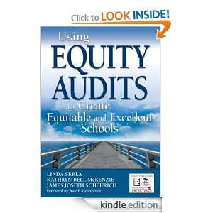 Using Equity Audits to Create Equitable and Excellent Schools: Linda E
