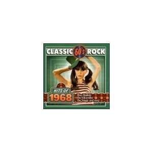 Classic Rock Hits of 1968 Various Artists Music