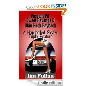 Hardboiled Sleaze Triple Feature: Jim Fulton:  Kindle