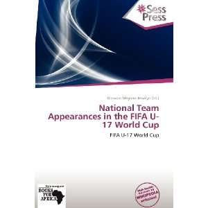 National Team Appearances in the FIFA U 17 World Cup