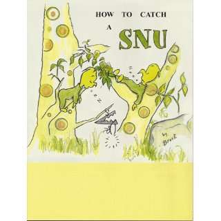 How to catch a SNU Brook Margaret Thomas Books