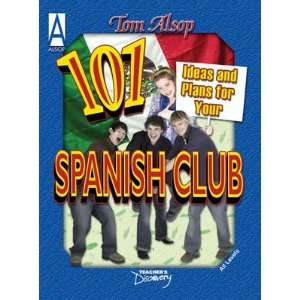 Ideas and Plans for Your Spanish Club Book Teachers Discovery Books