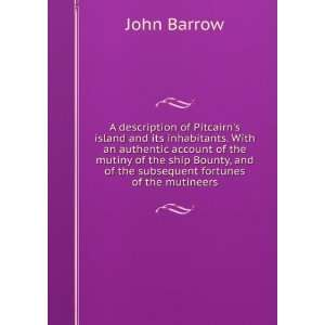 , and of the subsequent fortunes of the mutineers John Barrow Books
