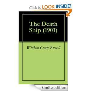 The Death Ship (1901) William Clark Russell  Kindle Store