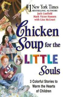 Chicken Soup for the Little Souls 3 Colorful Stories