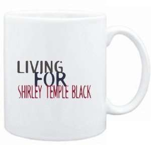 Mug White  living for Shirley Temple Black  Drinks