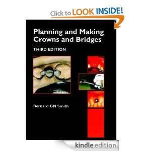 eBook Bernard G. N. Smith BDS PhD MSc MRD FDSRCSEng Kindle Store
