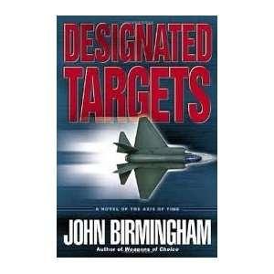 of Time Trilogy, Book 2) Publisher Del Rey John Birmingham Books