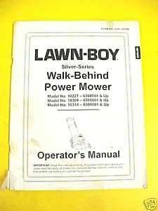 LAWN BOY SILVER SERIES LAWN MOWER OPERATORS MANUAL
