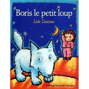 Boris le petit loup (French Edition) (9782070521388