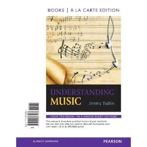 Understanding Music, Books a la Carte Edition (7th Edition
