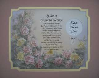 personalized poem if roses grow in heaven on this beautiful roses art