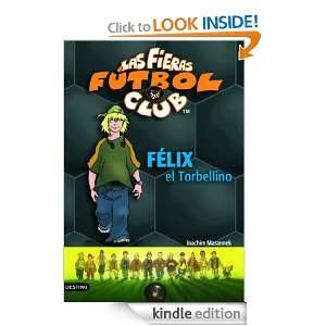 Las Fieras del Fútbol Club 2 (Fieras Futbol Club) (Spanish Edition