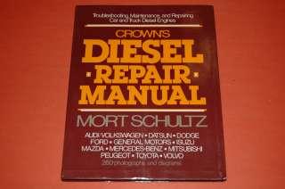 Crowns Diesel Repair Manual, Car &Truck Diesel Engines, by Mort