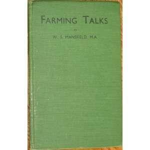 Farming Talks W. S. Mansfield, Earl de la Warr Books