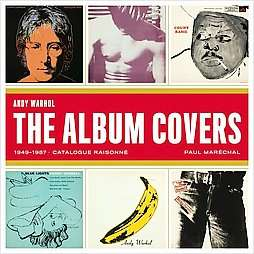 Andy Warhol The Record Covers, 1949 1987, Catalogue Raisonne by Paul
