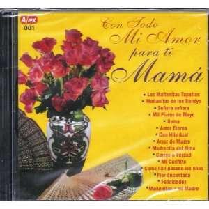 : Con Todo Mi Amor Para Ti Mama: Con Todo Mi Amor Para Ti Mama: Music