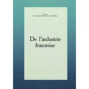 §oise. 2: Jean Antoine Claude comte de Chanteloup Chaptal: Books