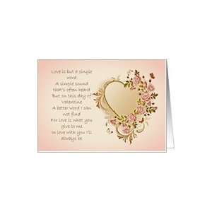 Love Poem Valentines Day Card ~ Vintage look for someone