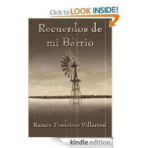 Recuerdos de mi Barrio (French Edition): Ramón Francisco Villarreal