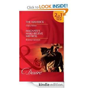 The Maverick / Magnates Make Believe Mistress (Mills & Boon Desire
