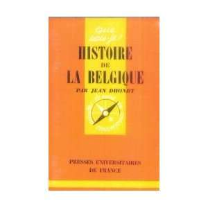 Histoire de la Belgique: Jean Dhondt:  Books