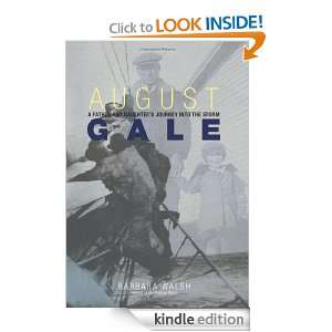 August Gale: A Father and Daughters Journey into the Storm: Barbara