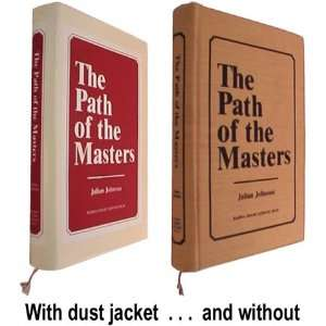 The Path of the Masters The Science of Surat Shabd Yoga