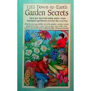 1,112 Down to Earth Garden Secrets Julie Landry  Books