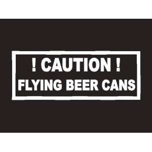 #025 Caution Flying Beer Cans Bumper Sticker / Vinyl Decal