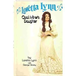 Loretta Lynn Coal Miners Daughter Books