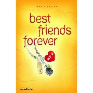 BFF   best friends forever (9783794181087) Maria Padian