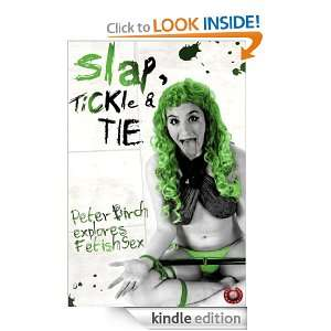 Slap, Tickle and Tie: Peter Birch:  Kindle Store