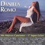 Half Mis Mejores Canciones 17 Super Exitos by Daniela Romo (CD