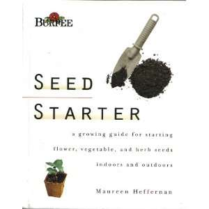 Growing Guide for Starting Flower, Vegetable, and Herb Seeds Indoors