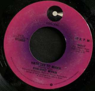 70s Soul 45 PHILIPPE WYNN on COTILLION Like A Loser/Hats Off To Mama