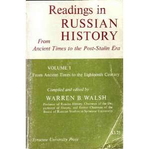 Stalin Era, Volume I, From Ancient Times to Nicholas I Warren Walsh