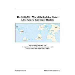2011 World Outlook for Outset LFE Natural Gas Space Heaters Books