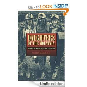 Daughters of the Mountain Women Coal Miners in Central Appalachia