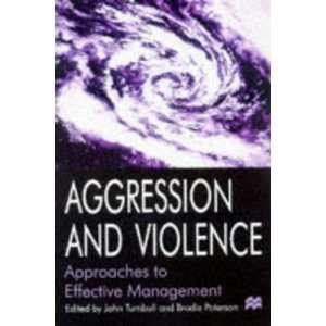 & Violence: Turnbull J.; Paterso: 9780333622513:  Books