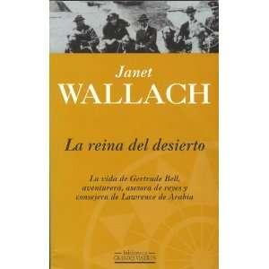 Del Desierto (Spanish Edition) (9788440680259): Janet Wallach: Books