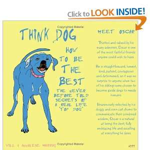 to be the Best: The Never Before Told Secrets of a Real Life Top Dog