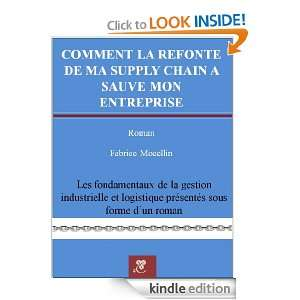 la refonte de ma supply chain a sauvé mon entreprise (French Edition