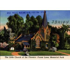 Reprint Los Angeles CA   The Little Church of the Flowers Forest Lawn