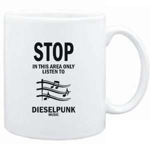Mug White  STOP   In this area only listen to Dieselpunk