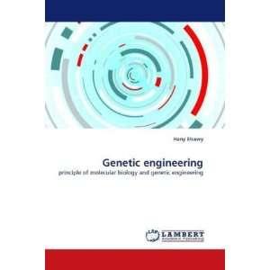 Genetic engineering (9783838375687): Hany Elsawy: Books