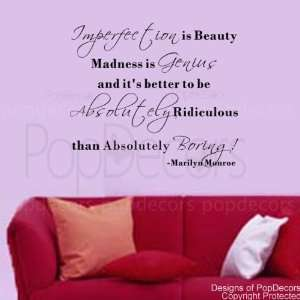 Ridiculous than Absolutely Boring Marilyn Monroe words decals Home