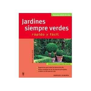 Jardines siempre verdes / Green Gardens Always Rapido Y