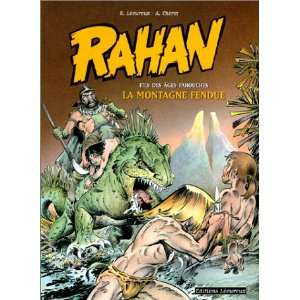 Rahan 2/LA Montagne Fendue (French Edition) (9782913567054
